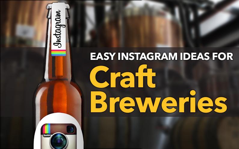 Instagram ideas for craft breweries
